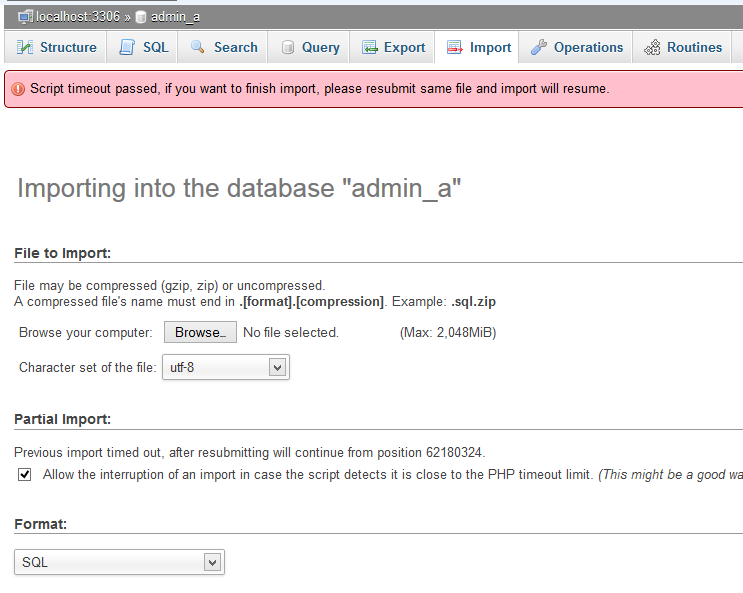 Unable To Upload Database With Phpmyadmin Script Timeout Passed Or
